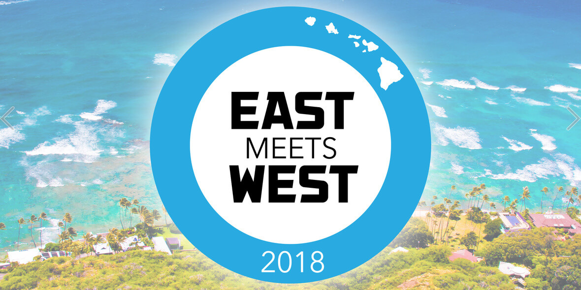 EAST MEETS WEST OPEN FOR REGISTRATION!