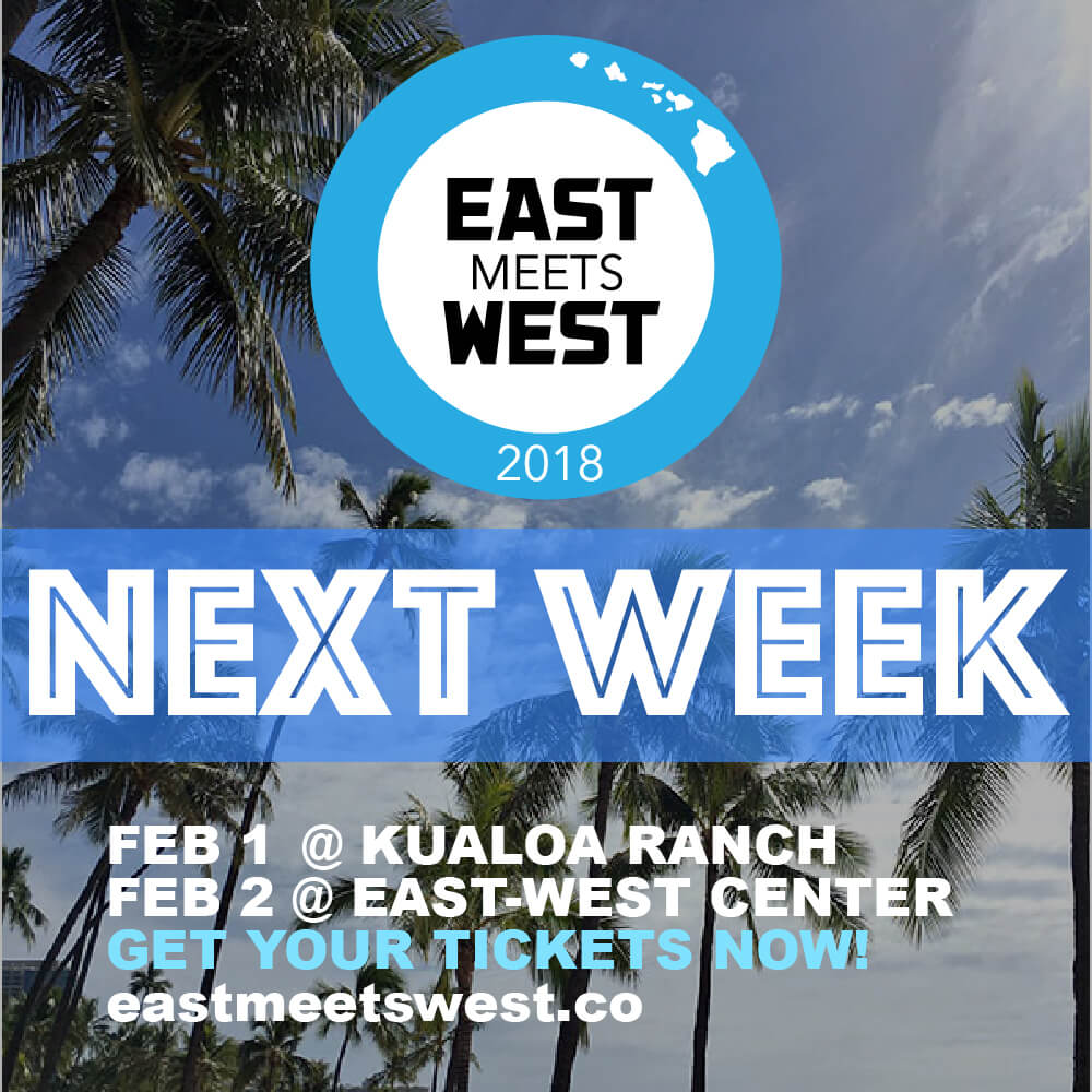 One Week 'til East Meets West 2018!